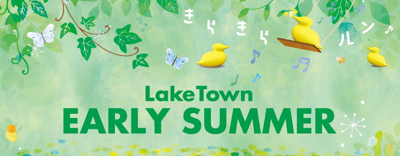 LakeTown EARLY SUMMER